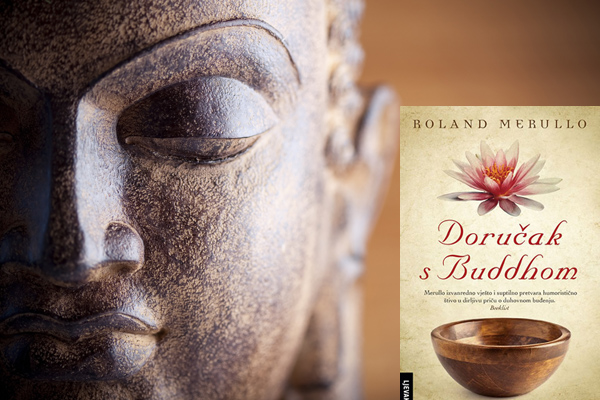 Doručak s Buddhom - komičan, mudar i produhovljen roman