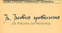 Ja, Jacobus apothecarius - od štacuna do industrije