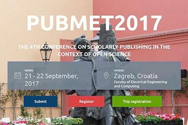Četvrta međunarodna konferencija o znanstvenom izdavaštvu PUBMET 2017 po prvi